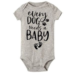 Other - Every Dog Needs A Baby 🐾 Onsie